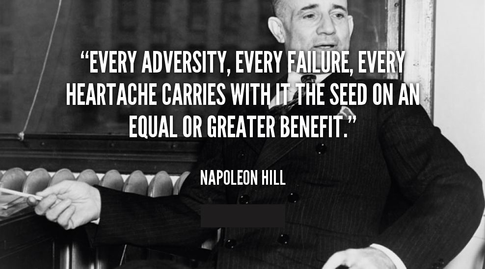 quote-Napoleon-Hill-every-adversity-every-failure-every-heartache-carries